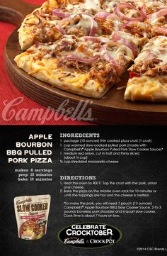 Apple Bourbon BBQ Pulled Pork Pizza - Guaranteed to become a pizza night regular! Enter for a chance to WIN a Crock-Pot® Slow Cooker and 2 Campbell's® Slow Cooker Sauces at campbellsauces.com. No purchase necessary, Age 18+, Ends 10/31/14, Void where prohibited.