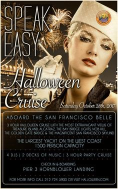 Speakeasy San Francisco Halloween Yacht Party 2017 Tickets  October 28 at 9:00 PM | Head out on the San Francisco Bay on the best Halloween Yacht Party Cruise in SF! With more than 30,000 sq. ft. of party space, you and your friends will have plenty of room to dance and enjoy the night: 4 DJs, 3 levels of music, and a Roaring 20s theme for 1,500.