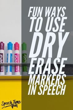 Fun Ways To Use Dry Erase Markers in Speech:  Low prep therapy ideas using what you already have in your speech therapy room!  Keep your students motivated and engaged!
