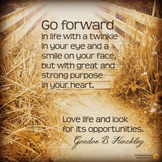 Go Forward in Life with a Twinkle in Your Eye