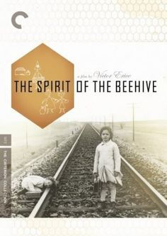 """The Spirit of the Beehive, 1973: A sensitive seven-year-old girl living a small village in 1940 rural Spain is traumatized after viewing James Whale's """"Frankenstein"""" and drifts into her own fantasy world."""