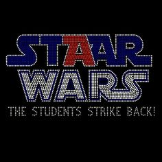 Soo doing this next year!!! STAAR WARS - The Students Strike Back!