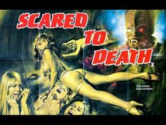Scared to Death - #Full #Length #Horror #Films