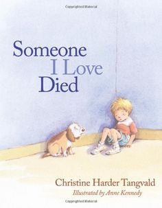 """""""Someone I Love Died"""" by Christine Harder Tangvald"""