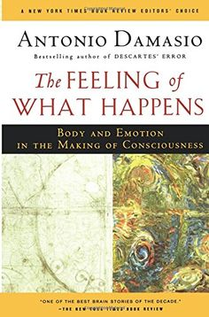 The Feeling of What Happens: Body and Emotion in the Maki... https://www.amazon.com/dp/0156010755/ref=cm_sw_r_pi_dp_x_AWSlzbF1400DK