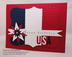 """handmade 4th of July card ... from dostamping with Dawn Olchefske  ...  spinning star (She has a tutorial on her blog) ... patriotic colors ... luv the use of red for the base card ... cute idea: sentiment on banner is """"happy birthday"""" and then USA  in die cut letters ... great card! ... Stampin' Up!"""