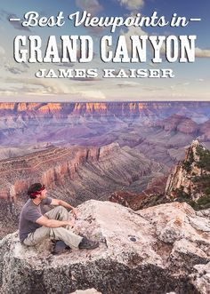 My guide to the best viewpoints in Grand Canyon National Park. Enjoy amazing views on the South Rim and North Rim. Discover Grand Canyon's best viewpoints for sunrise, sunset and how to avoid the crowds!
