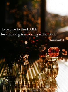 Imam ash-Shafi`i Quote: To be able to thank Allah