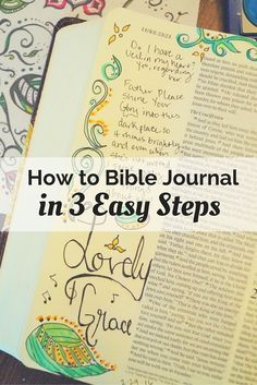 How to Bible Journal in 3 Easy Steps- Welcome to the beautiful world of Bible journaling! Let's get started! #biblejournalingforbeginners