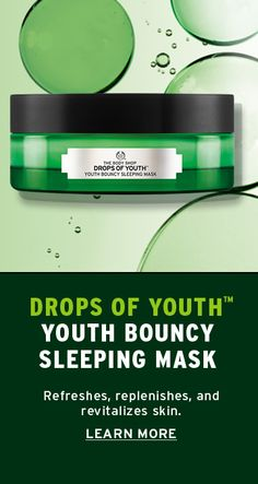 Discover The Body Shop's Drops of Youth™ Bouncy Sleeping Mask, enriched with Edelweiss stem cells. Designed to be left on while you sleep, this overnight mask leaves skin looking bouncier and feeling replenished. Click to discover how this mask will bounce your skin back to youth!