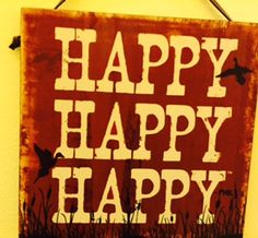 Adorable sign for an entrance. Nothing better than to just be happy! #homedecor Heritage Gift Shop, 8015821847 #wallsigns #happy