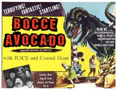Bocce Avocado Live at Lucky !! with special guests JUICE and Coastal Giant