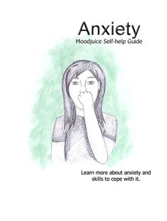 MOODJUICE - Anxiety - Self-help Guide