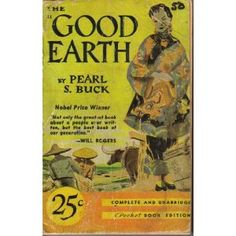 The Good Earth by Pearl S. Buck This is just like mine