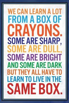We Can Learn a lot From a Box of Crayons Print at AllPosters.com