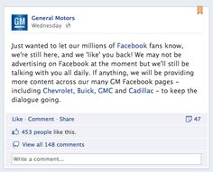 Facebook ads represent .5% of GM's total marketing budget. To be worthwhile, Facebook ads would need to generate 45,000 cars sold. Staggering numbers for you and I, but for a company that sold 9 million cars last year, that's a totally achievable goal.