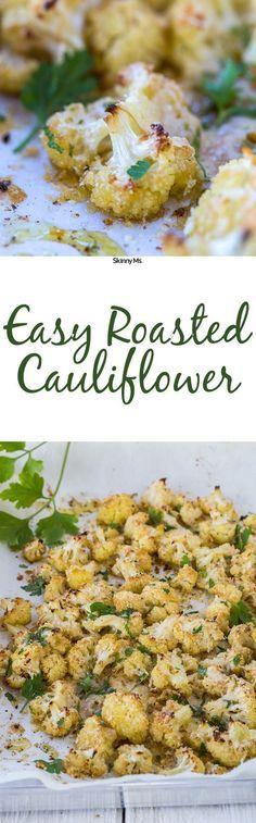 Try this recipe for Easy Roasted Cauliflower!