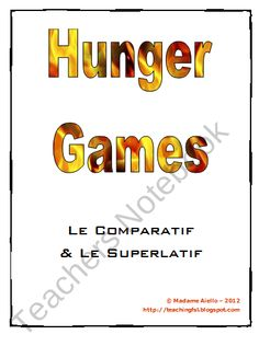 Hunger Games-themed French Comparison/Superlative Package product from French-Teacher-Resources on TeachersNotebook.com
