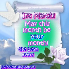 Happy March, Happy Day, March Quotes, Good Luck Wishes, Free Angel, Angel Guidance, Angel Quotes, Angel Prayers, Affirmation Cards
