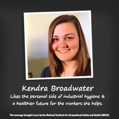 NIOSH Women in Science: through video Kendra talks about how her environmental health studies and research experience led to a meaningful career in workplace safety and health at NIOSH. Health Communication, Workplace Safety, Environmental Health, Ih, Public Health, Career, Study, Science, Recipes