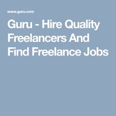 Guru - Hire Quality Freelancers And Find Freelance Jobs #officesecurityideas