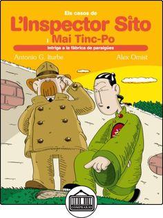 8. Intriga a la fàbrica de paraigües (Els casos de L'Inspector Sito i el seu ajudant Mai Tinc-Po) de Antonio González Iturbe ✿ Libros infantiles y juveniles - (De 3 a 6 años) ✿