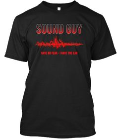 Sound Guy   No Fear   Music Black T-Shirt Front