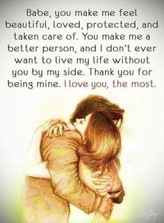 I love you, the most love quotes relationship quotes quotes and sayings love quotes for her love quotes for him inspirational love quotes love quotes for couples relationship images Cute Love Quotes, Soulmate Love Quotes, Love Husband Quotes, Love Quotes For Her, Romantic Love Quotes, Love Yourself Quotes, True Quotes, Love My Husband, Perfect Couple Quotes