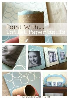 Creative Carmella: Toilet Paper Roll Painting.....A DIY project...The kids could do this and then we could actually give a gift to Grandma that can stay on the wall