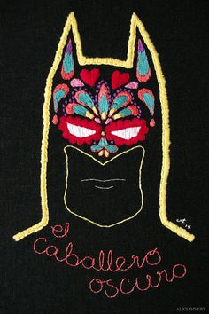 """""""el Caballero Oscuro"""" by Alicia Sivertsson, 2014. Embroidery with thrifted fabric and yarn, ~ 23,5 x 15 cm. El Caballero Oscuro is the Spanish title of The Dark Knight."""