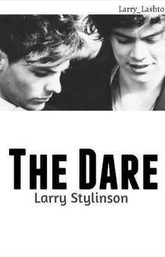 "Read ""The Dare - Larry Stylinson AU - Chapter 1"""