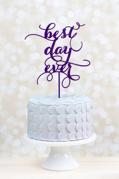 Best Day Ever Wedding Cake Topper by Better Off Wed  on Etsy www.betteroffwed.etsy.com #wedding #cake #topper #purple