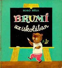 Brumi book, found i Budapest. Retro Kids, Bodo, Childhood Memories, Cover, Home Decor, Budapest, Decoration Home, Room Decor, Home Interior Design