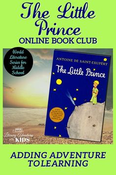 In this course, we'll read through the book by Antoine de Saint-Exupéry. We'll go on rabbit trails of discovery into science, history, and more. We'll find ways to learn by experiencing parts of the book through hands-on activities and then throw a party school to celebrate the little prince and the aviator This online literary guide has everything you need to study the book, including spelling, grammar, rabbit trails, and a writing project. It is perfect for a month of middle school literature. Middle School Literature, World Literature, Online Book Club, Books Online, Book Club Books, The Book, The Little Prince, School Parties, Hands On Activities