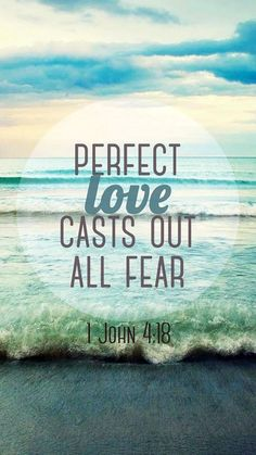 """""""There is no fear in love. But perfect love drives out fear, because fear has to do with punishment. The one who fears is not made perfect in love. Inspirational Bible Quotes, Scripture Quotes, Bible Scriptures, Faith Quotes, Bible Art, Christian Life, Christian Quotes, Christian Women, Fear 1"""