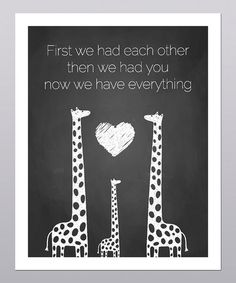 This is very sweet. :: Then We Had You Giraffe Print by Posie & Co.