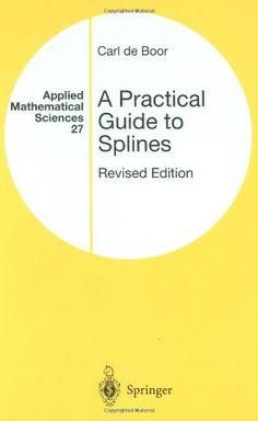A practical guide to splines / Carl de Boor (2001)