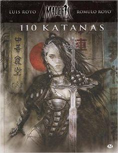 Amazon.fr - Malefic time, T2: 110 Katanas - Luis Royo, Romulo Royo - Livres
