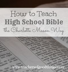How to Teach High School Bible the Charlotte Mason Way