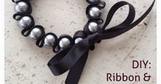 DIY Ribbon and Pearl Bracelet  That bracelet looks  awesome. In fact, you can easily make such one by hand. You just need  ribbon a...