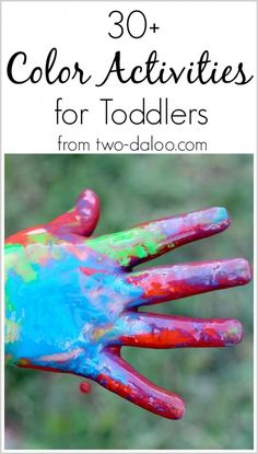 Here are 30 colorful activities for introducing toddlers to the world of color! Includes sensory play, art, fine motor, and more!