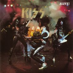 'ALIVE!' by KISS. To me, the best live rock concert album of all time and their best ever record. A total game changer when it was released in 1975. Don't believe me? Listen to it. I dare you.