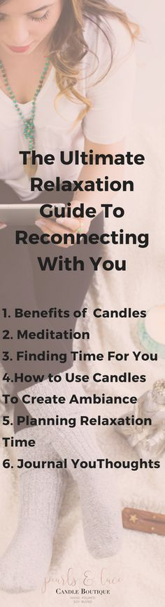 Sign Up To Get Your Ultimate Relaxation Guide to Reconnecting with You//Relaxation//Relaxation Tips//Relaxation Techniques//Meditation//Yoga//Pearls & Lace Candle Boutique