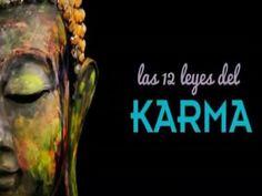 LAS 12 LEYES DEL KARMA - YouTube