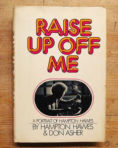 "4e0aadd693e Chris Veltri on Instagram: ""Hampton Hawes & Don Asher • Raise up off me •  Right up there with Pepper's Straight Life as a top shelf Jazz read."