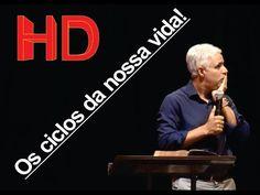 Pastor Claudio Duarte 2017, EXCLUSIVA E NOVISSÍMA, Os ciclos da nossa vida - YouTube