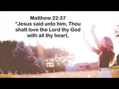 free video verse Matthew 22:37 download and share - imagesforview.com