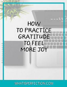 if you struggle with feeling happy and good on a regular basis, the reason may be because you aren't practicing gratitude! Come read about these simple tips for feeling grateful and boosting your happiness in the easiest way!