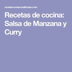 Recetas de cocina: Salsa de Manzana y Curry
