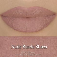 Liquid Lipstick Nude Suede Shoes Matte Attack by BeautyBarBaby